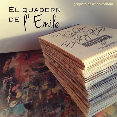 Cartell del projecte. Quadern de l'Emile de Fina Veciana.
